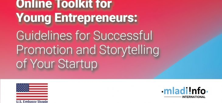Online Toolkit for Young Entrepreneurs:  Guidelines for Successful Promotion and Storytelling of Your Startup